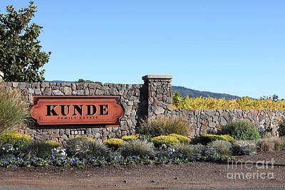 Winery Signs Photograph - Kunde Family Estate Winery - Sonoma California - 5d19316 by Wingsdomain Art and Photography