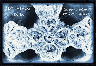 Mercy Mixed Media - Let Mercy Reign With Lyrics by Angelina Vick