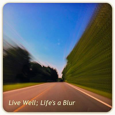 Photograph - Life's A Blur by Gene Hilton