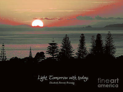 Photograph - Light Tomorrow With Today. by Karen Lewis