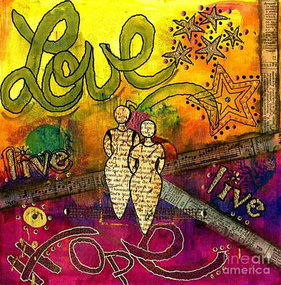 Mixed Media - Living Life Hopefully With Love by Angela L Walker