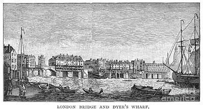 Dyer Photograph - London: Waterfront, 1750. /nlondon Bridge And Dyers Wharf. Wood Engraving After A Painting By S. Scott, C1750 by Granger