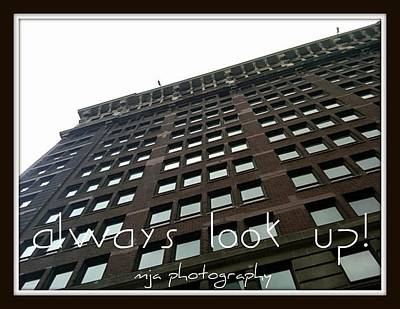 Photograph - Look Up by Michelle Jacobs-anderson