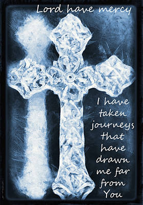 Mercy Photograph - Lord Have Mercy With Lyrics by Angelina Vick