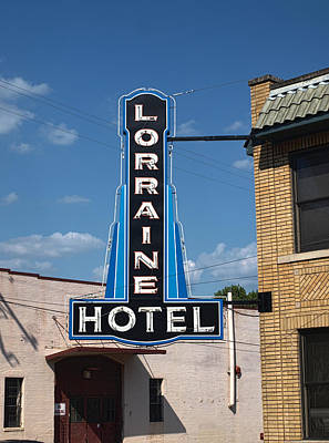 Photograph - Lorraine Hotel Sign by Joshua House