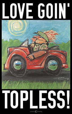 Love Goin Topless Poster Art Print by Tim Nyberg