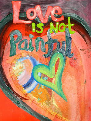 Painting - Love Is Not Painful by Kat Kemm