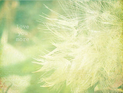 Art Print featuring the photograph Love You More  by Robin Dickinson