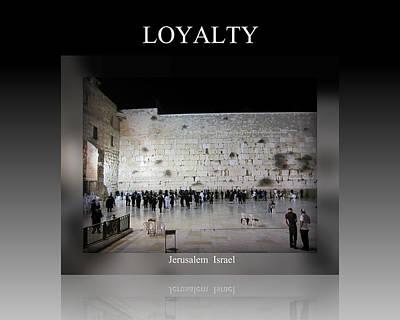 Photograph - Loyalty Motivational by John Shiron