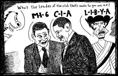 Terrorism Drawing - M-i-6 C-i-a L-i-b-y-a by Yasha Harari
