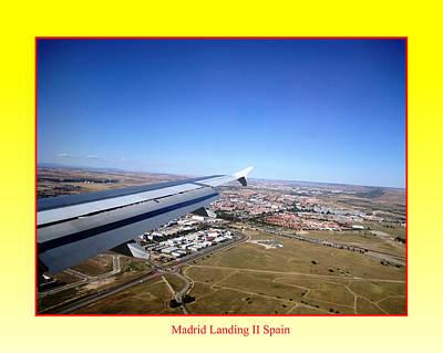 Photograph - Madrid Landing II Spain by John Shiron