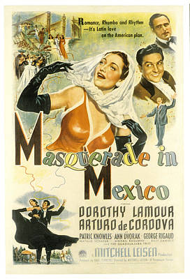 Postv Photograph - Masquerade In Mexico, Dorothy Lamour by Everett