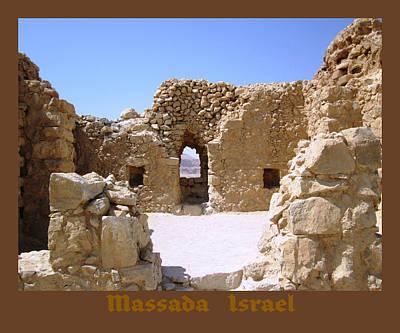 Photograph - Massada Hilltop   Israel by John Shiron