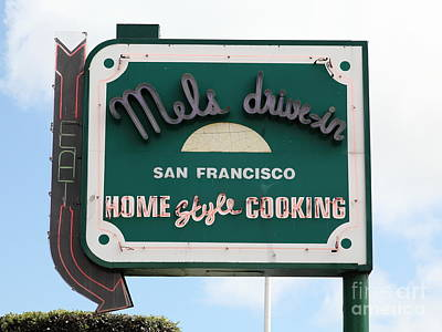 Mel's Drive-in Diner Sign In San Francisco - 5d18046 Art Print by Wingsdomain Art and Photography