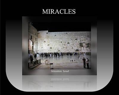 Photograph - Miracles Motivational Israel by John Shiron