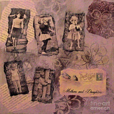 Mixed Media - Mothers And Daughters by Ruby Cross
