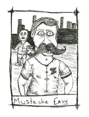 Mustache Envy Print by Michael Mooney