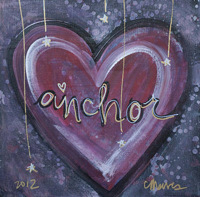 Painting - My Heart Is My Anchor by Laurie Maves ART