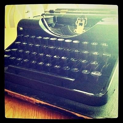 Typewriter Photograph - My New #vintage #typewriter - Got It by Stacy Stylianou
