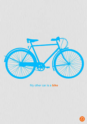 My Other Car Is A Bike  Art Print by Naxart Studio