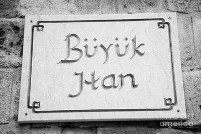nameplate on the exterior of buyuk han the great inn in nicosia TRNC turkish cyprus Art Print by Joe Fox