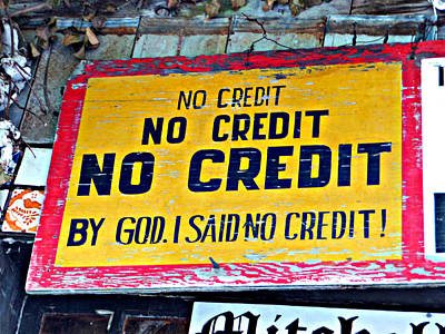 No Credit Art Print