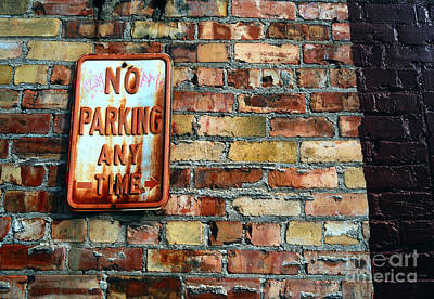 Stop Sign Photograph - No Parking Anytime - Urban Life Signs by Steven Milner