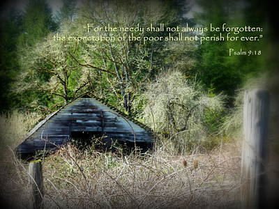 Photograph - Not Forgotten Barn Psalm by Cindy Wright