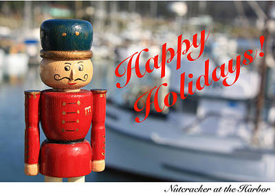 Photograph - Nutcracker At The Harbor Card by Susan Alvaro