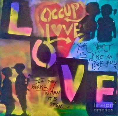 Conscious Painting - Occupy Love Open Heart by Tony B Conscious