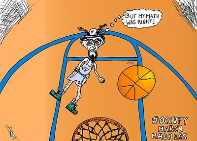 Occupy Drawing - Occupy March Madness Cartoon by Yasha Harari