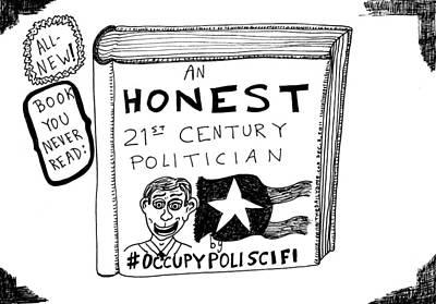 Thedailydose.com Drawing - Occupy Poliscifi Cartoon by Yasha Harari