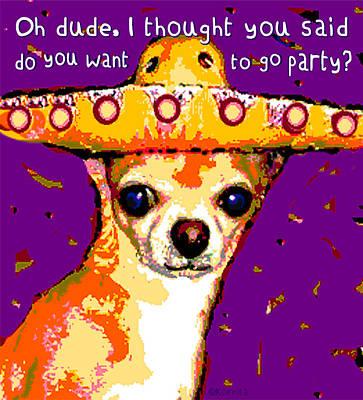 Chihuahua Mixed Media - Party Chihuahua by Rebecca Korpita