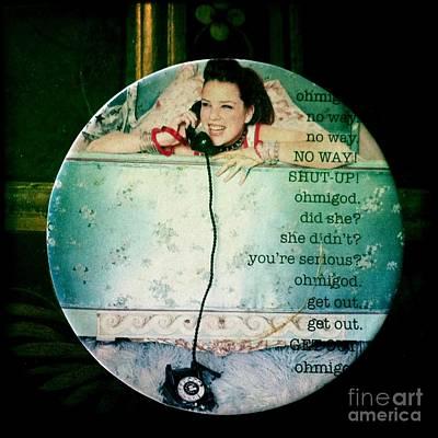 Omg No Way Shut Up Art Print by Nina Prommer