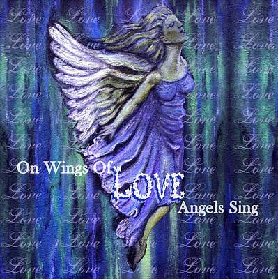 On Wings Of Love Angels Sing Art Print by The Art With A Heart By Charlotte Phillips