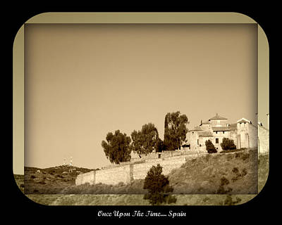 Photograph - Once Upon The Time ... Spain In Sepia by John Shiron