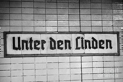 U-bahn Photograph - original 1930s Unter den Linden Berlin U-bahn underground railway station name plate berlin germany by Joe Fox