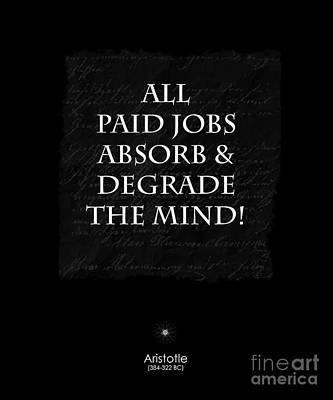 Paid Jobs Art Print