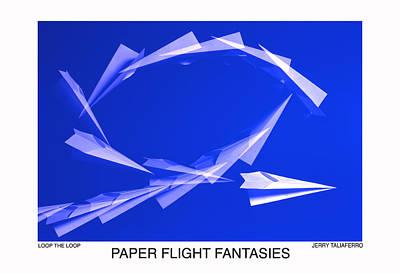 Paper Flifght Fantasies - Loop The Loop  Art Print by Jerry Taliaferro