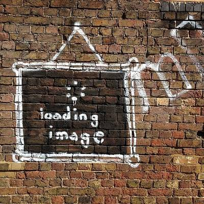 Image Photograph - #patience #loading #image #streetart by A Rey