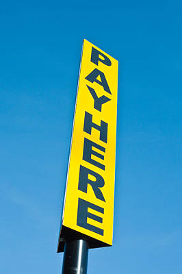 Pay Sign Print by Tom Gowanlock