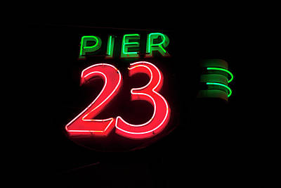 Photograph - Pier 23 Neon by John Stephens