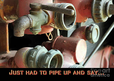 Photograph - Pipe Up Card by Nancy Greenland