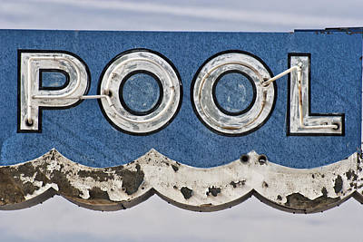 Rt Photograph - Pool Sign by Carol Leigh