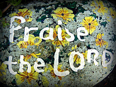 Photograph - Praise The Lord by Cindy Wright
