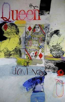 Mixed Media - Queen Of Diamonds by Cliff Spohn