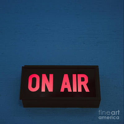 Radio Station On Air Sign Art Print by Will and Deni McIntyre