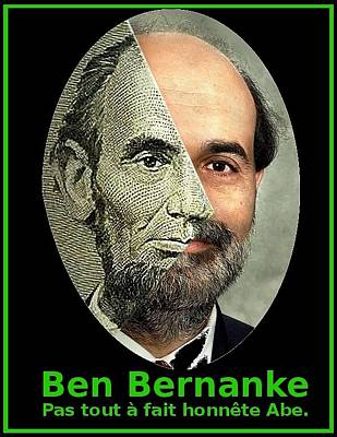 Fed Mixed Media - Remix Des Portraits De Abe Lincoln Et Ben Bernanke by OptionsClick BlogArt
