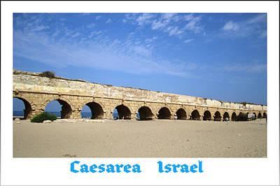 Photograph - Roman Aqueduct  Caesarea Israel by John Shiron