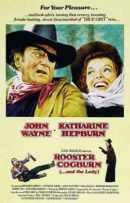 Rooster Cogburn Photograph - Rooster Cogburn, John Wayne, Katharine by Everett